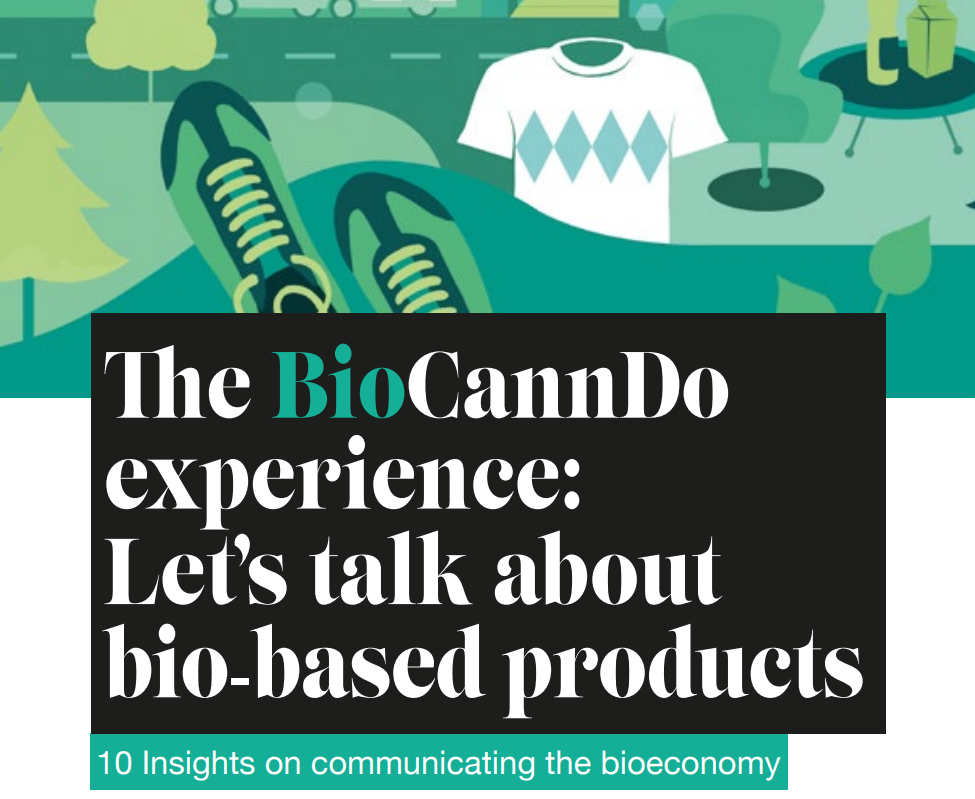 The BBI JU's BioCannDo experience: let's talk about bio-based products