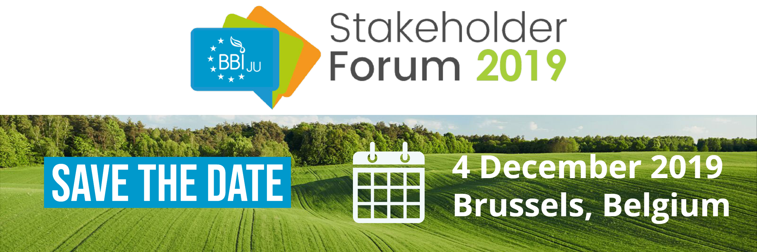 BBI JU Stakeholder Forum 2019 Save the date